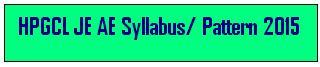 HPGCL JE AE Syllabus/ Pattern 2015