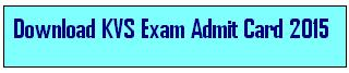KVS Admit Card 2015
