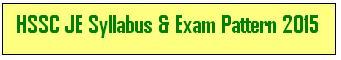 HSSC JE Exam Syllabus